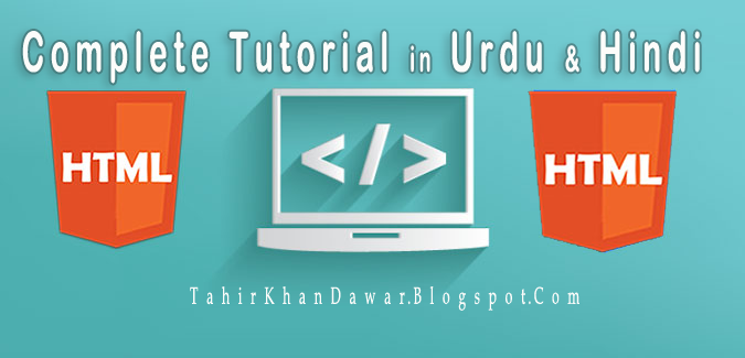 Complete HTMLVideo Tutorials in Urdu & Hindi