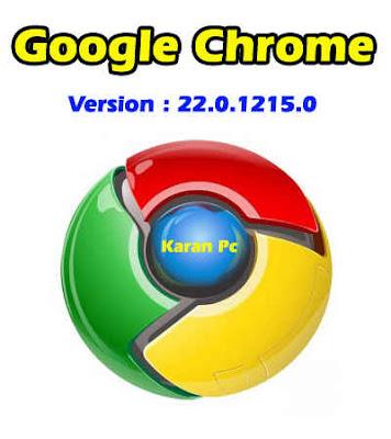 Google Chrome 22.0.1215.0 (Latest)
