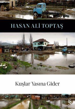 https://www.goodreads.com/book/show/32452828-ku-lar-yas-na-gider