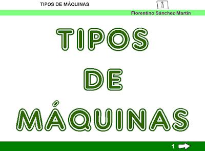 http://ceiploreto.es/sugerencias/cplosangeles.juntaextremadura.net/web/curso_3/naturales_3/maquinas_tipo_3/maquinas_tipo_3.html