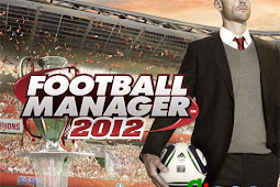 Download Game PC Football Manager 2012 (FM 2012) Free Full Version