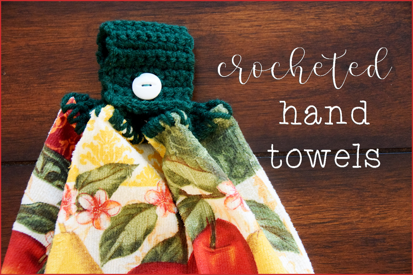 My Cup Overflows: Crocheted Hand Towels