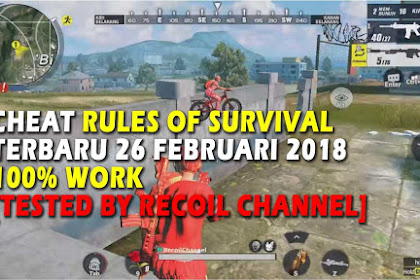 Cheat Rules of Survival Terbaru 26 Februari 2018