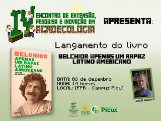"""Lançamento do Livro """"Belchior: Apenas um rapaz latino-americano"""" em Picuí"""