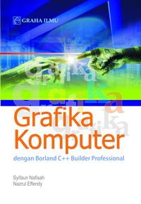 Grafika Komputer dengan Borland C++ Builder Professional
