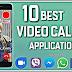 10 बेस्ट वीडियो कॉलिंग करने वाला एप्स फ्री डाउनलोड