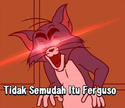 Meme Tidak Semudah itu, Ferguso