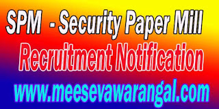 SPM Security Paper Mill Recruitment Notification 2016 spmhoshangabad.spmcil.com