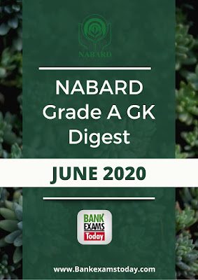 NABARD Grade A GK Digest: June 2020