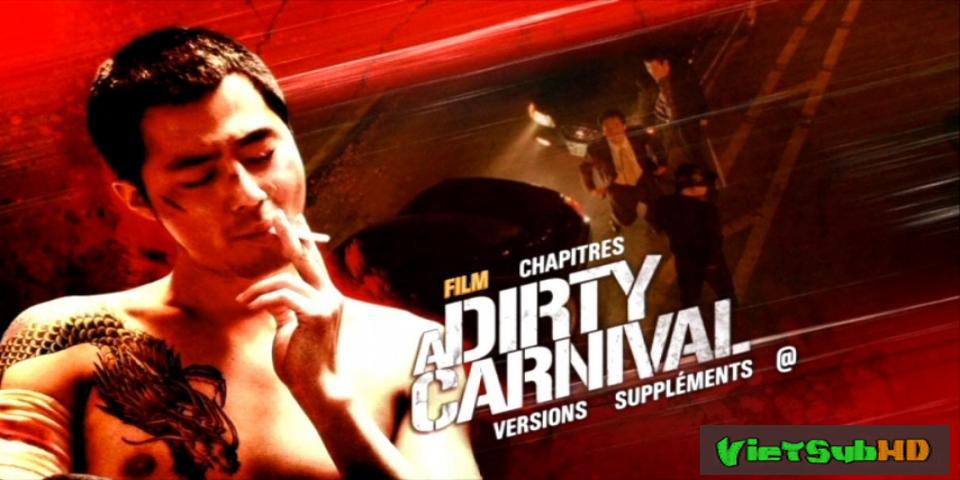 Phim Phi Vụ Bẩn VietSub HD | A Dirty Carnival 2006