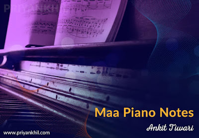 Maa Piano Notes RAW