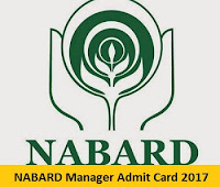 NABARD Manager Admit Card 2017