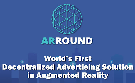 ARROUND - PLATFORM WITH DECENTRALIZED AUGMENTED REALITY TECHNOLOGY