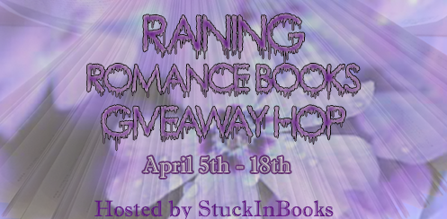 http://www.stuckinbooks.com/2014/03/raining-romance-books-giveaway-hop.html