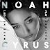 NEW MUSIC: NOAH CYRUS 'MAKE ME CRY' FT. LABRINTH