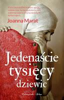 http://lustraksiazek.blogspot.com/2015/04/jedenascie-tysiecy-dziewic-joanna-marat.html
