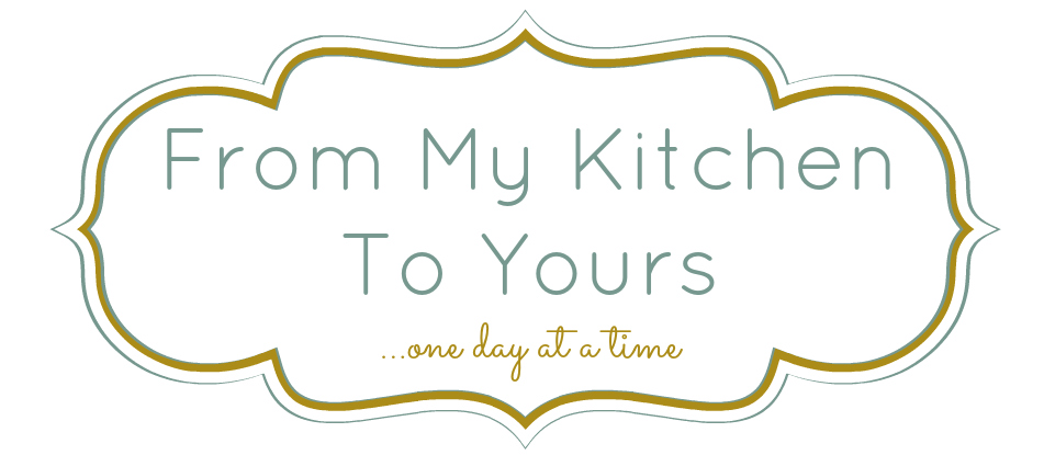 One Day At A Time - From My Kitchen To Yours