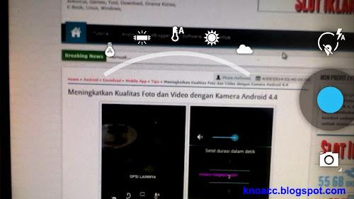 Meningkatkan Kualitas Foto dan Video dengan Kamera Android 4.4