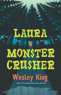 Book cover, 'Laura Monster Crusher' by Wesley King. Illustration depicts a gaping hole in the ground, ringed by tall trees