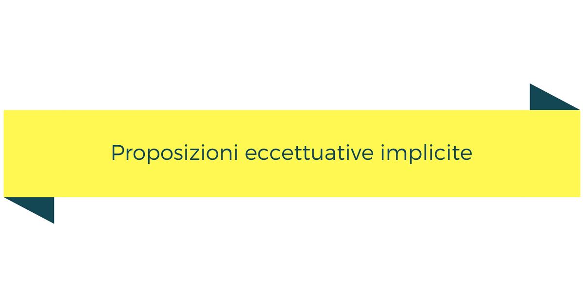 Proposizioni eccettuative implicite