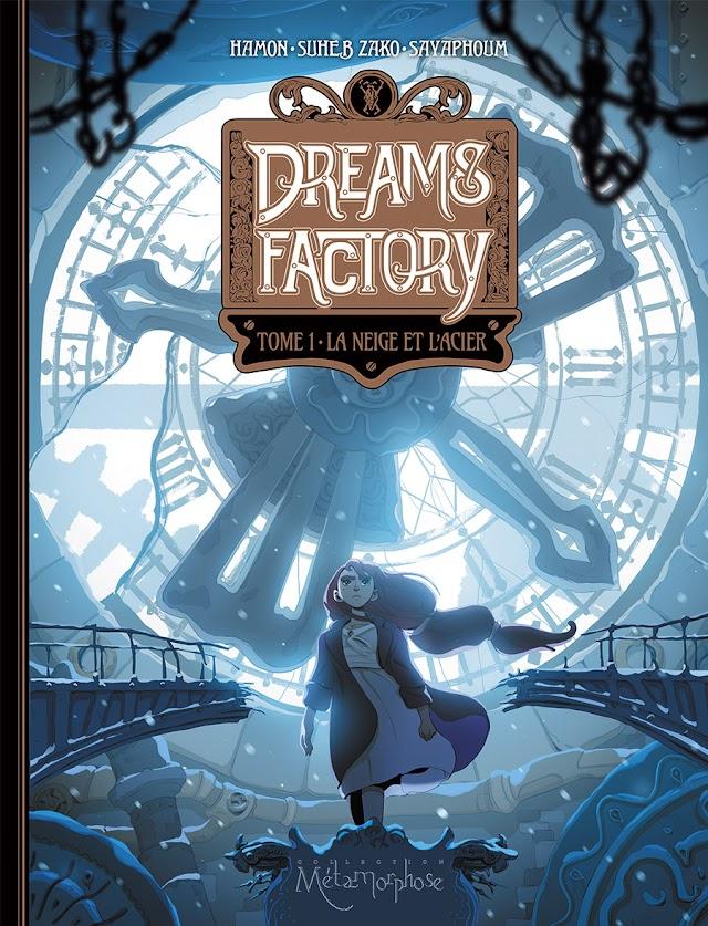 Dream's Factory, T1 La Neige et l'Acier - la chronique métallo-neigeuse
