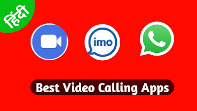 Best Video Calling Apps,indroid.in,android,rohitbaidya,cjflare