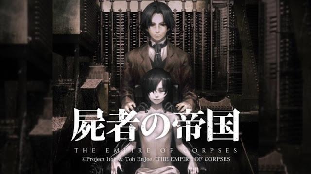 [Review Anime Movie] Shisha no Teikoku