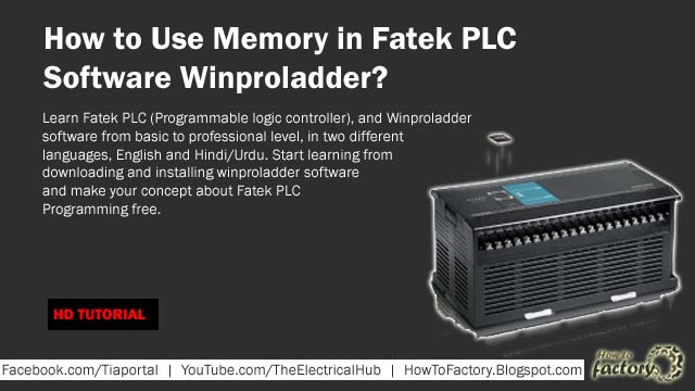 How to Use Memory in Fatek PLC Software Winproladder
