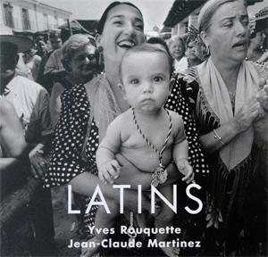 Couverture du livre Latins de Jean-Claude Martinez et Yves Rouquette