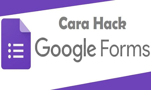 Cara Hack Google Form di Android