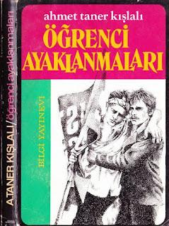 Ahmet Taner Kışlalı - Öğrenci Ayaklanmaları