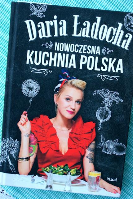 Daria Ładocha,mamałyga,nowoczesna kuchnia polska,tania książka,katarzyna franiszyn-luciano,z kuchni do kuchni,zupa ogórkowa,kuchnia polska,oscypki,