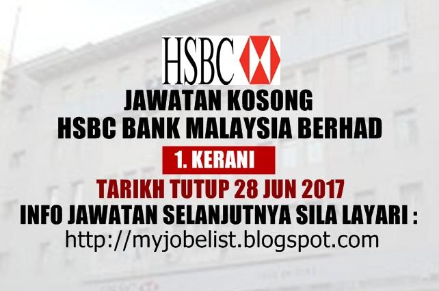 Jawatan Kosong Sebagai Kerani di HSBC Bank Malaysia Berhad - 28 Jun 2017