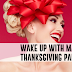 WAKE UP WITH MACY'S THANKSGIVING PARADE!