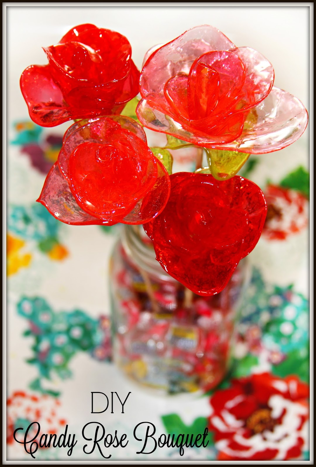For the love of food diy candy rose bouquet for Diy rose food