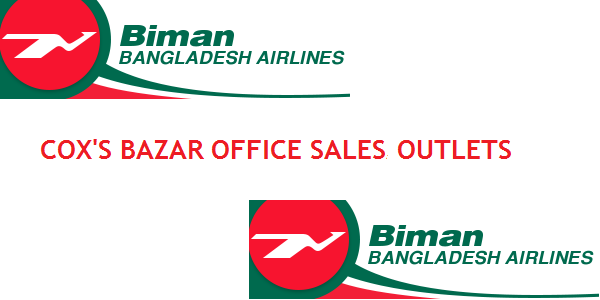 Cox's Bazar Biman Bangladesh Airlines Sales Office/Outlets Contact