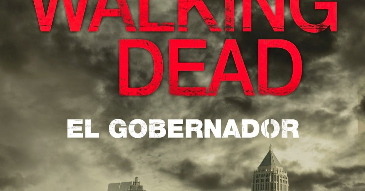The Walking Dead Rise Of The Governor Pdf