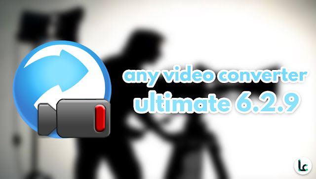 any video converter ultimate 6.2.9 terbaru full version