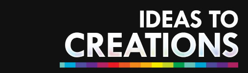 Ideas to Creations