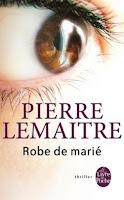 http://exulire.blogspot.fr/2017/12/robe-de-marie-pierre-lemaitre.html