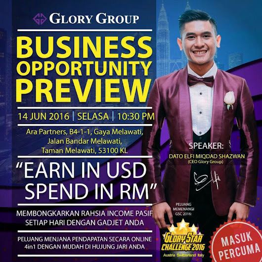 Business Opportunity Preview by Glory Group (14 June 2016).