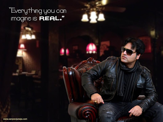 Sanjeev Juneja - Everything you can imagine is REAL