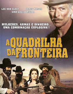 A Quadrilha da Fronteira - DVDRip Dublado