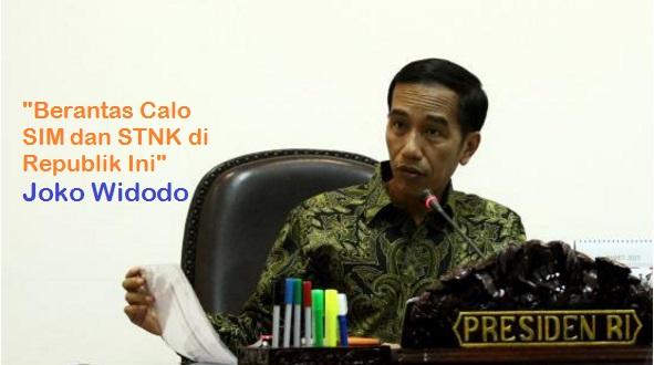 Akhirnya Jokowi Perintahkan Berantas Calo SIM dan STNK