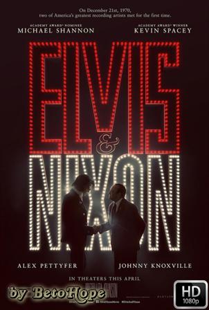 Elvis y Nixon [1080p] [Latino-Ingles] [MEGA]