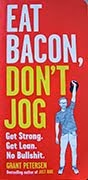 New Year's Resolution: Eat Bacon, Don't Jog