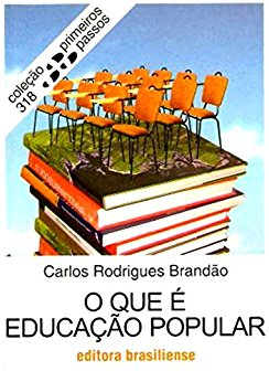 O que é educação popular - Carlos Rodrigues Brandão