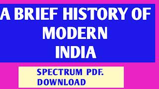 A Brief History of Modern India by Rajiv Ahir (Spectrum) PDF