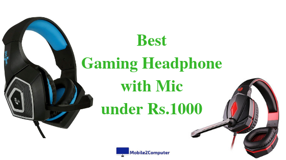 Best Budget Gaming Headset under Rs.1000 with Mic