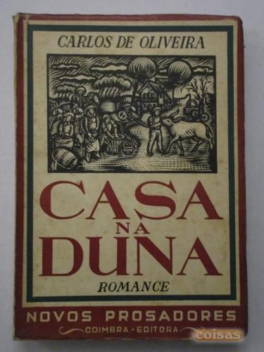 """COM OLHOS DE LER: """"Casa na Duna"""" de Carlos de Oliveira - 2 de Abril às 15h00"""